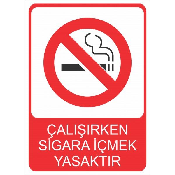 Çalışırken Sigara İçmek Yasaktır Pvc Levha