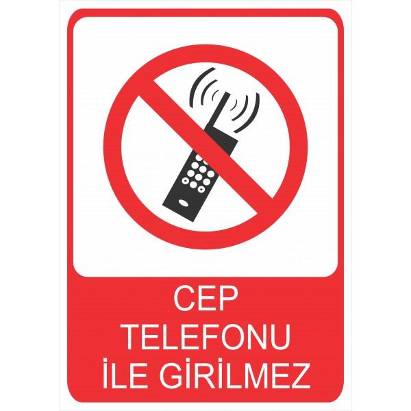 Cep Telefonu ile Girilmez Pvc Levha
