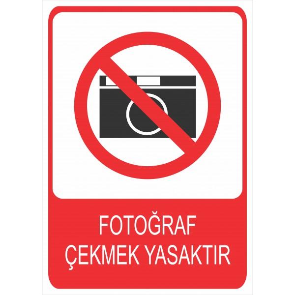 Fotoğraf Çekmek Yasaktır Pvc Levha