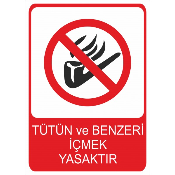 Tütün ve Benzeri İçmek Yasaktır Pvc Levha