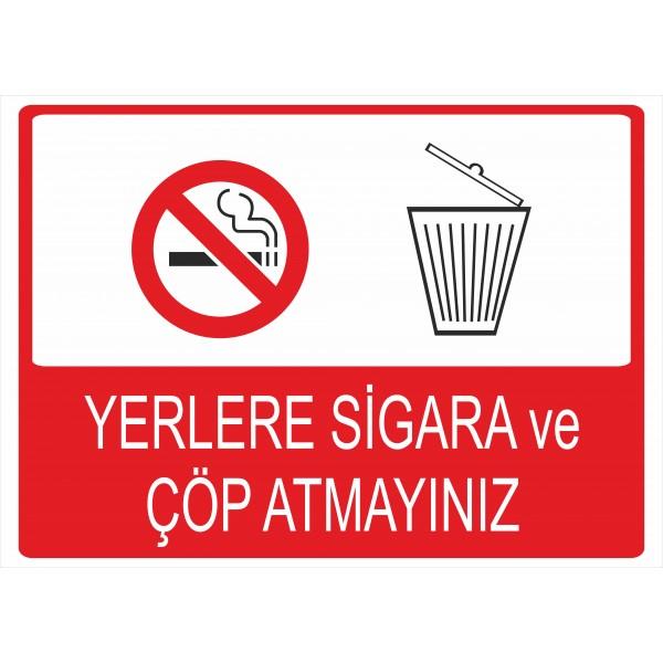 Yerlere Sigara ve Çöp Atmayınız Pvc Levha